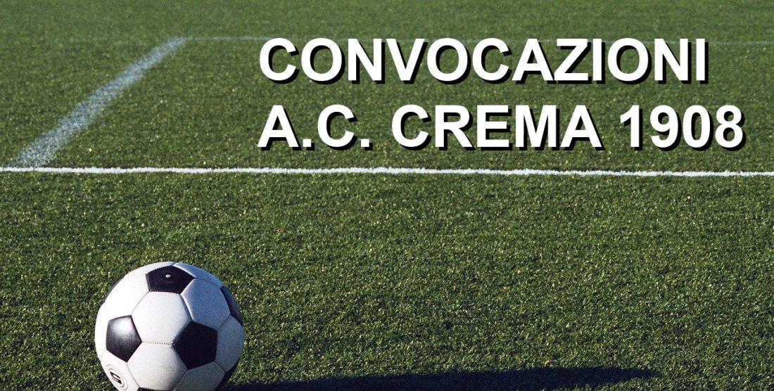A.C. CREMA 1908: I CONVOCATI PER LA PREPARAZIONE